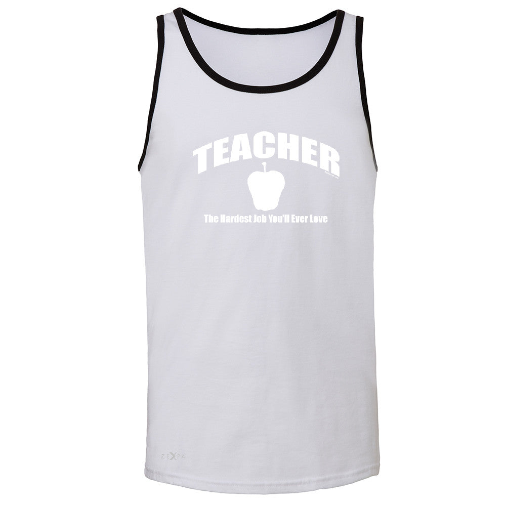 Teacher Men's Jersey Tank The Hardest Job You Will Ever Love Sleeveless - Zexpa Apparel - 5