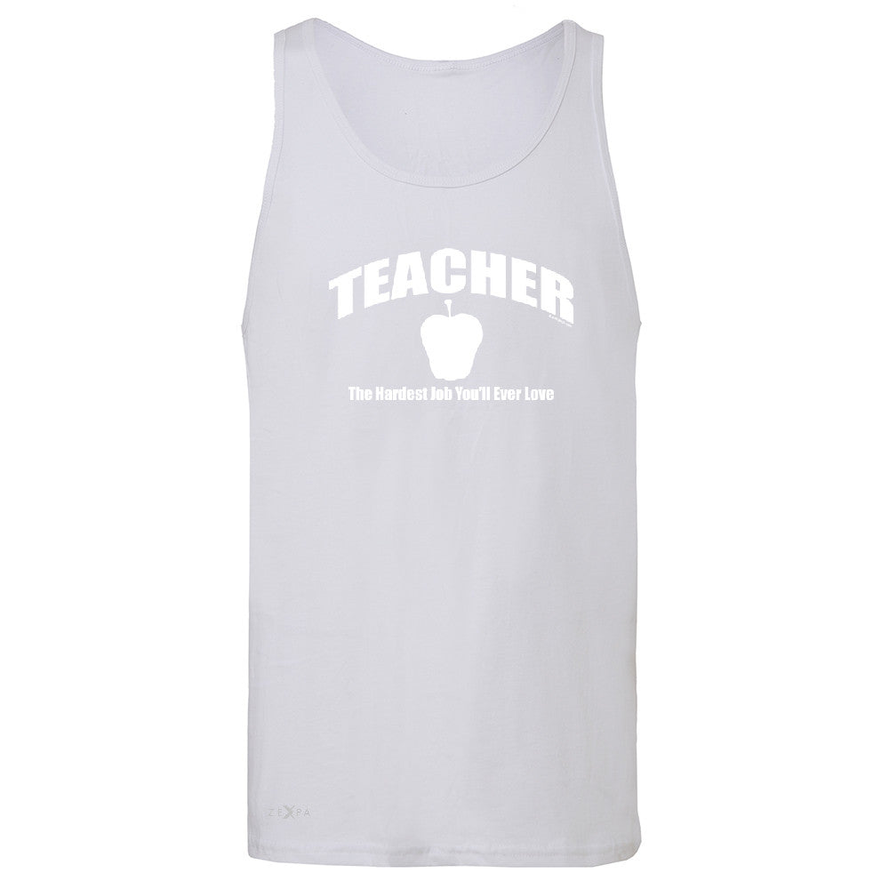 Teacher Men's Jersey Tank The Hardest Job You Will Ever Love Sleeveless - Zexpa Apparel - 6