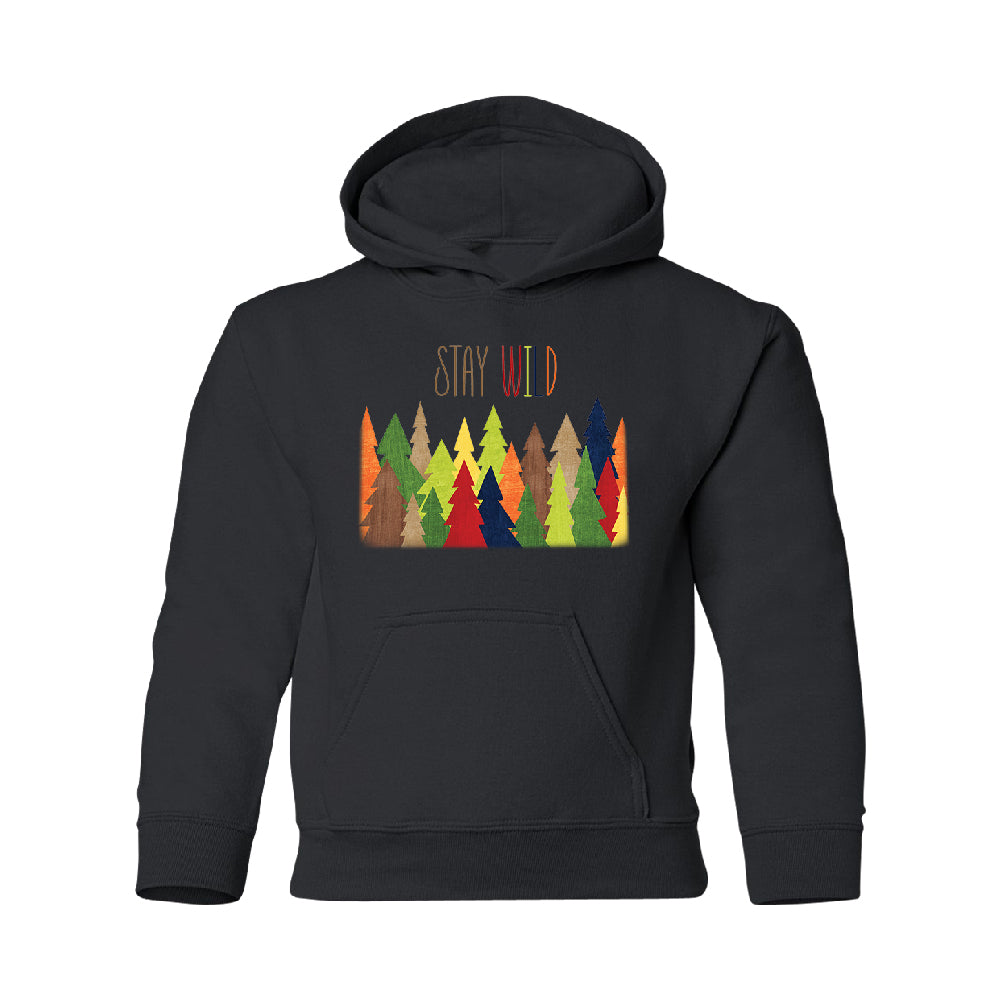 Stay Wild Live in Forest YOUTH Hoodie Colorful Wild Trees SweatShirt