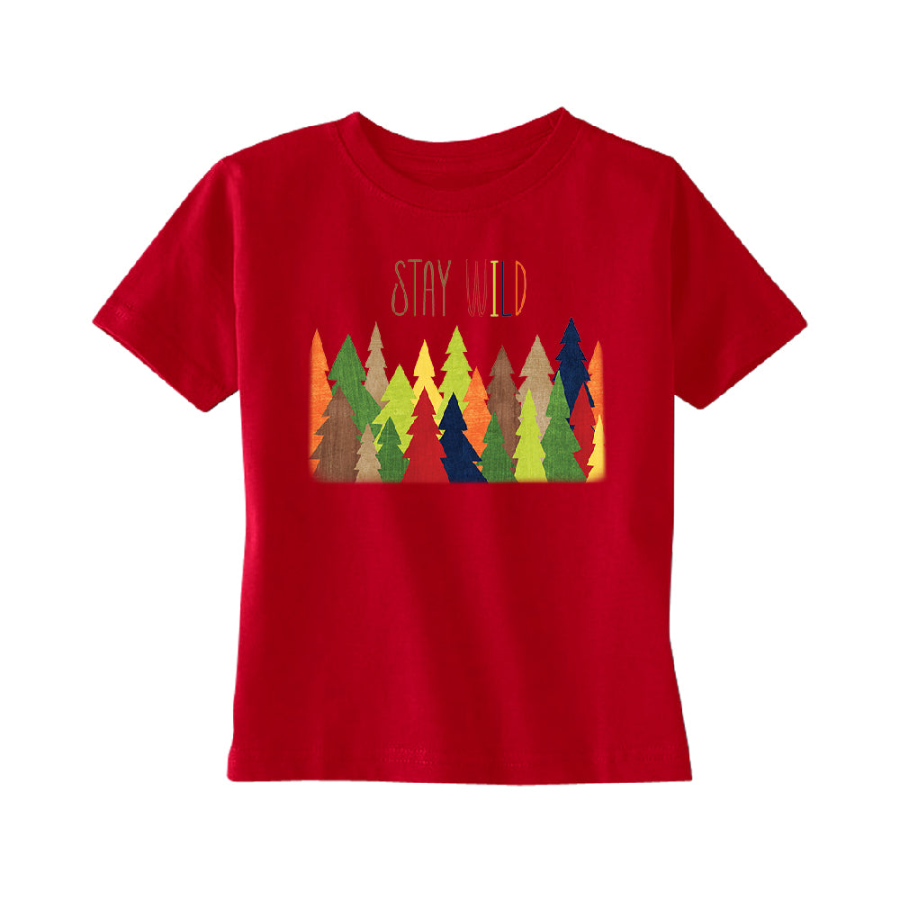 Stay Wild Live in Forest TODDLER T-Shirt