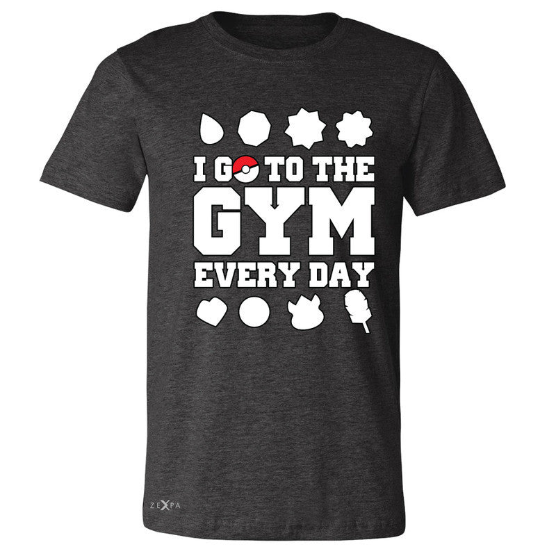 I Go To The Gym Every Day Men's T-shirt Poke Shirt Fan Tee - Zexpa Apparel - 2