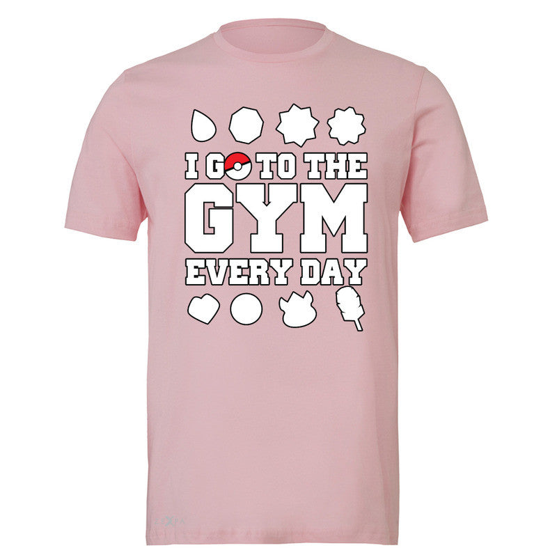 I Go To The Gym Every Day Men's T-shirt Poke Shirt Fan Tee - Zexpa Apparel - 4