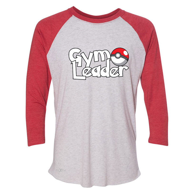 Gym Leader 3/4 Sleevee Raglan Tee Poke Shirt Fan Tee - Zexpa Apparel - 2