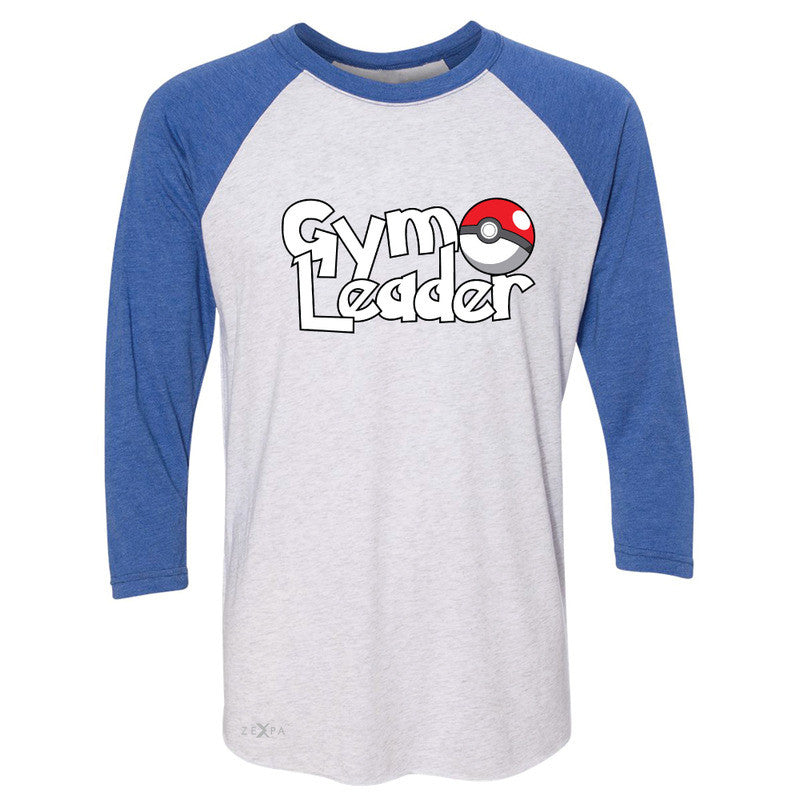 Gym Leader 3/4 Sleevee Raglan Tee Poke Shirt Fan Tee - Zexpa Apparel - 3