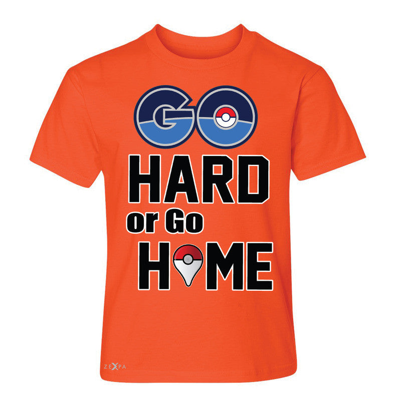 Go Hard Or Go Home Youth T-shirt Poke Shirt Fan Tee - Zexpa Apparel - 2