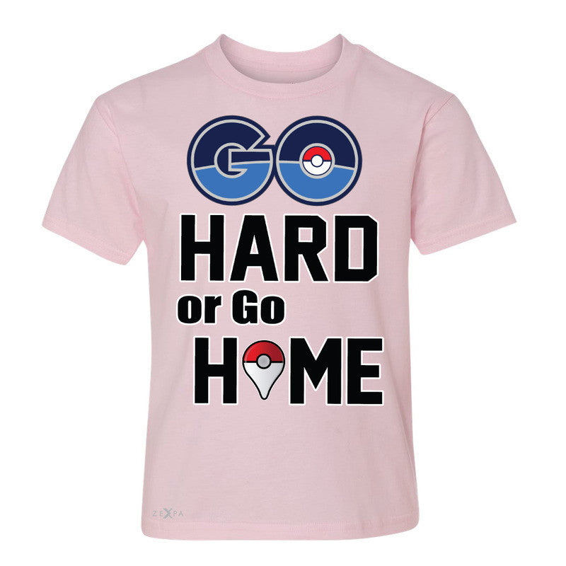 Go Hard Or Go Home Youth T-shirt Poke Shirt Fan Tee - Zexpa Apparel - 3