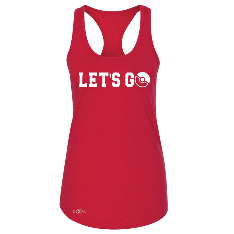 Let's Go - Gotcha Women's Racerback Poke Shirt Fan Sleeveless - Zexpa Apparel - 3