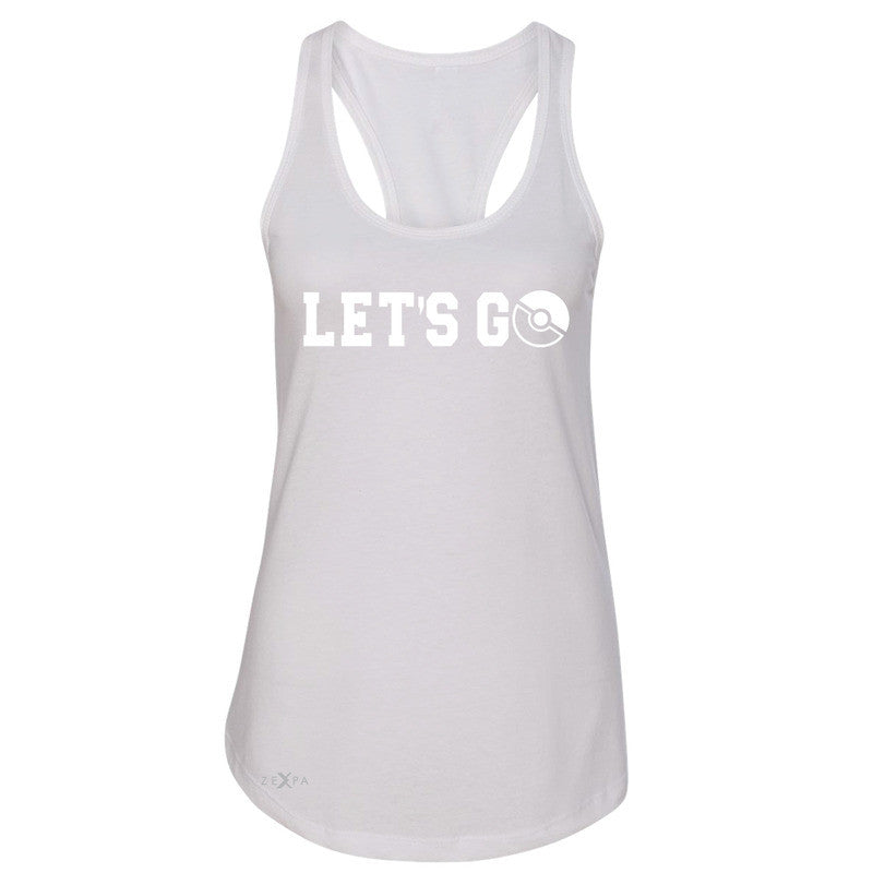 Let's Go - Gotcha Women's Racerback Poke Shirt Fan Sleeveless - Zexpa Apparel - 4