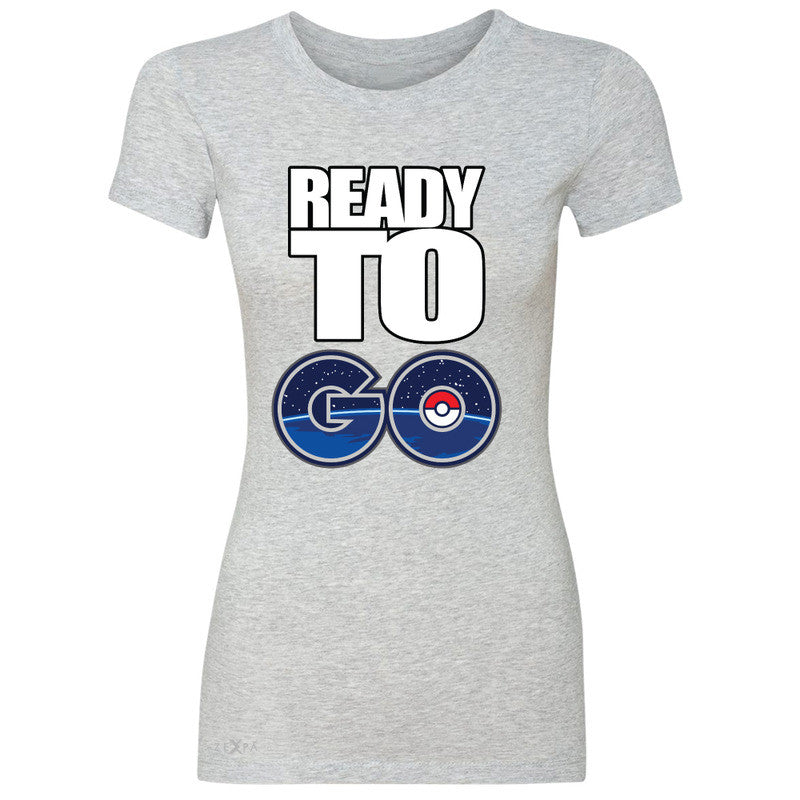 Ready to Go Women's T-shirt Poke Shirt Fan Tee - Zexpa Apparel - 2