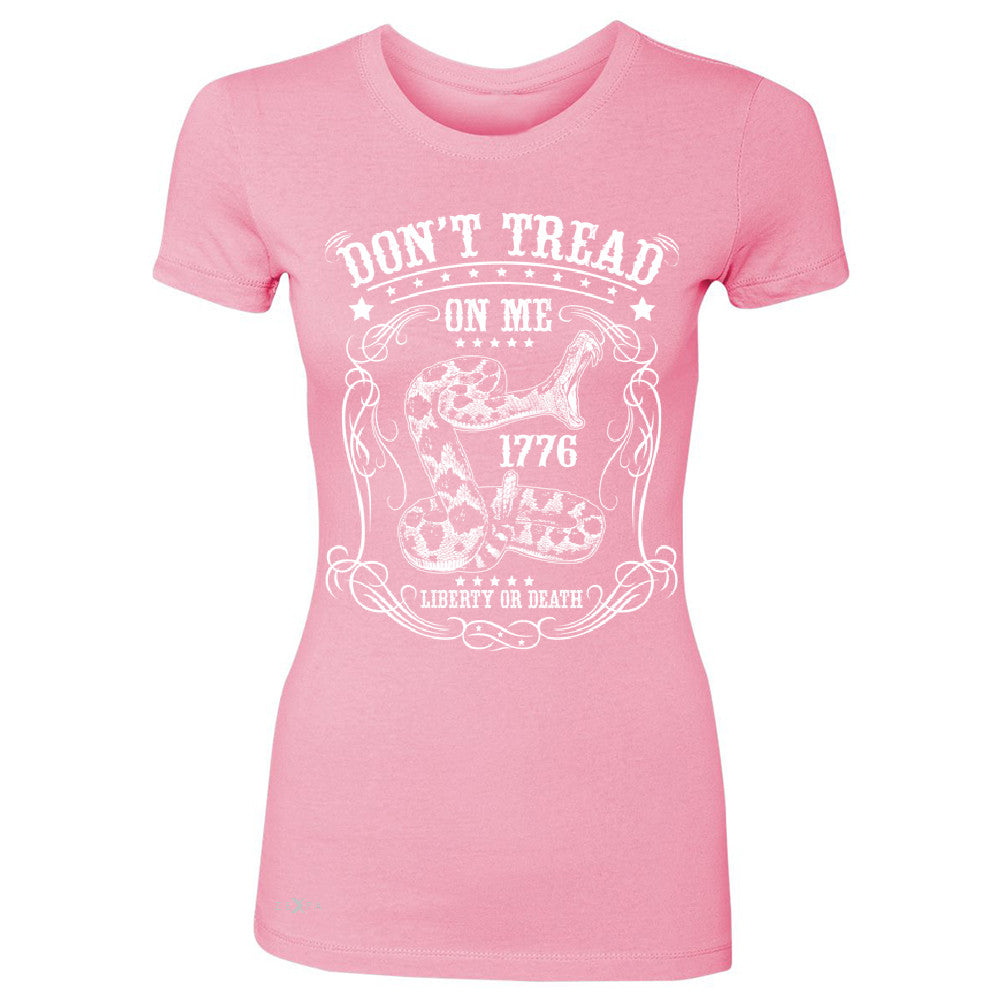 Don't Tread On Me Women's T-shirt 1776 Liberty Or Death Political Tee - Zexpa Apparel - 3