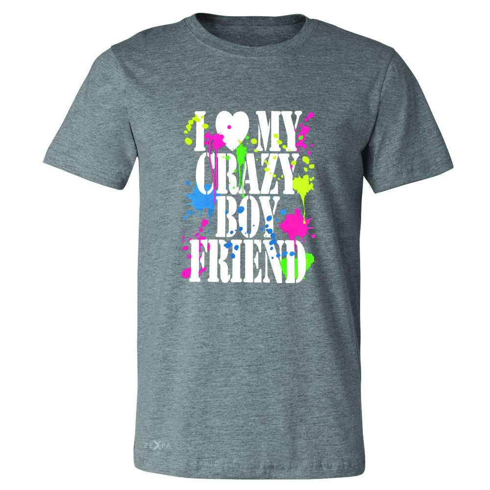 I Love My Crazy Boyfriend Valentines Day Men's T-shirt Couple Tee - Zexpa Apparel - 3