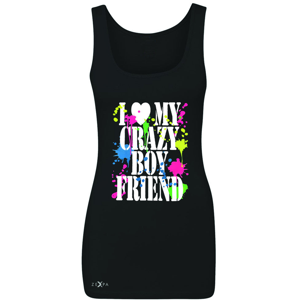 I Love My Crazy Boyfriend Valentines Day Women's Tank Top Couple Sleeveless - Zexpa Apparel - 1