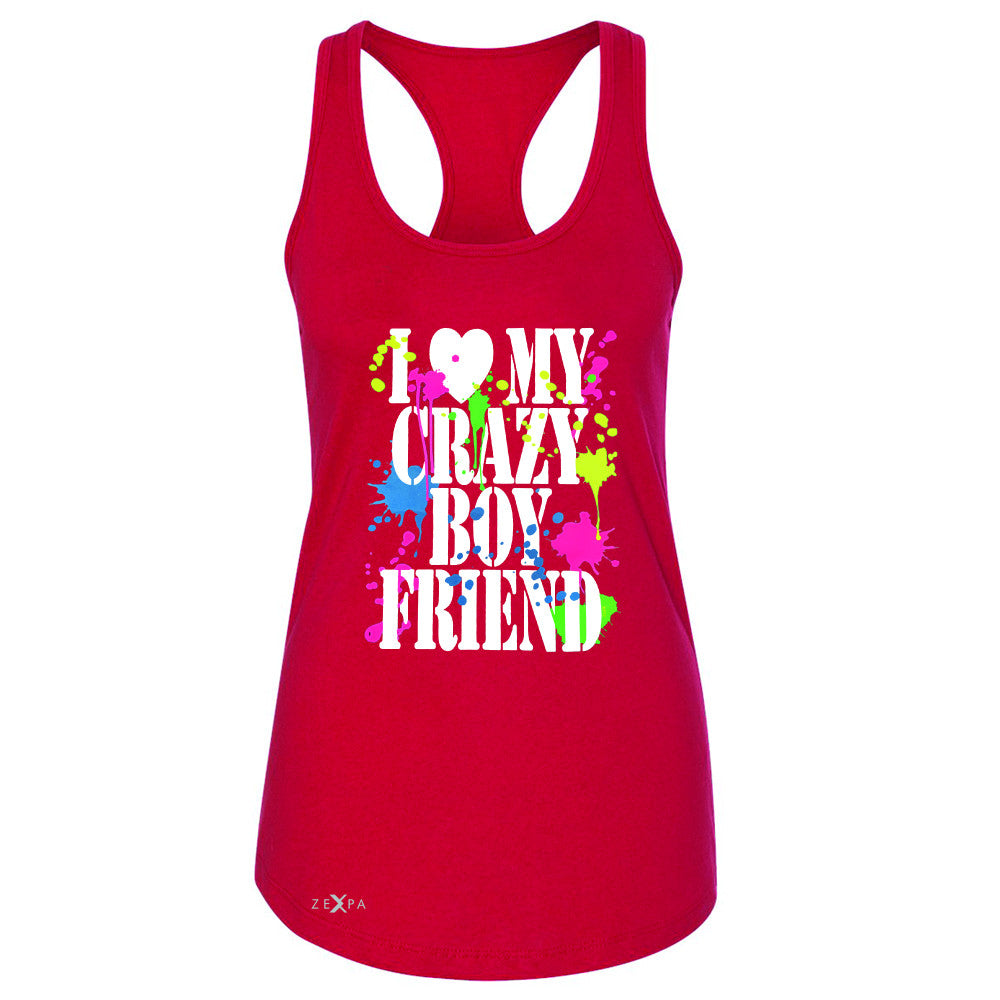 I Love My Crazy Boyfriend Valentines Day Women's Racerback Couple Sleeveless - Zexpa Apparel - 3