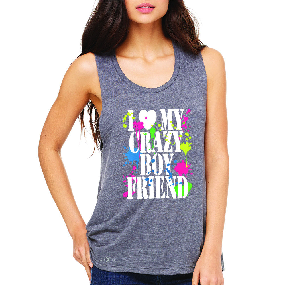 I Love My Crazy Boyfriend Valentines Day Women's Muscle Tee Couple Sleeveless - Zexpa Apparel - 2