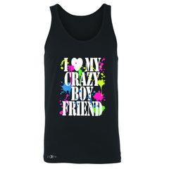 I Love My Crazy Boyfriend Valentines Day Men's Jersey Tank Couple Sleeveless - Zexpa Apparel - 1