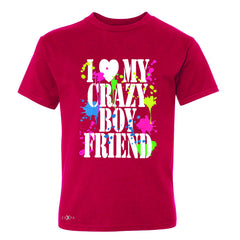 I Love My Crazy Boyfriend Valentines Day Youth T-shirt Couple Tee - Zexpa Apparel - 4
