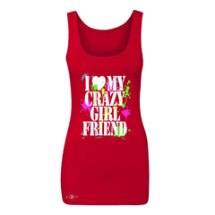 I Love My Crazy Girlfriend Valentines Day Women's Tank Top Couple Sleeveless - Zexpa Apparel - 3