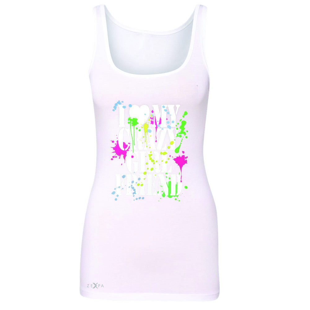 I Love My Crazy Girlfriend Valentines Day Women's Tank Top Couple Sleeveless - Zexpa Apparel - 4