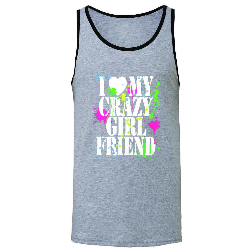 I Love My Crazy Girlfriend Valentines Day Men's Jersey Tank Couple Sleeveless - Zexpa Apparel - 2