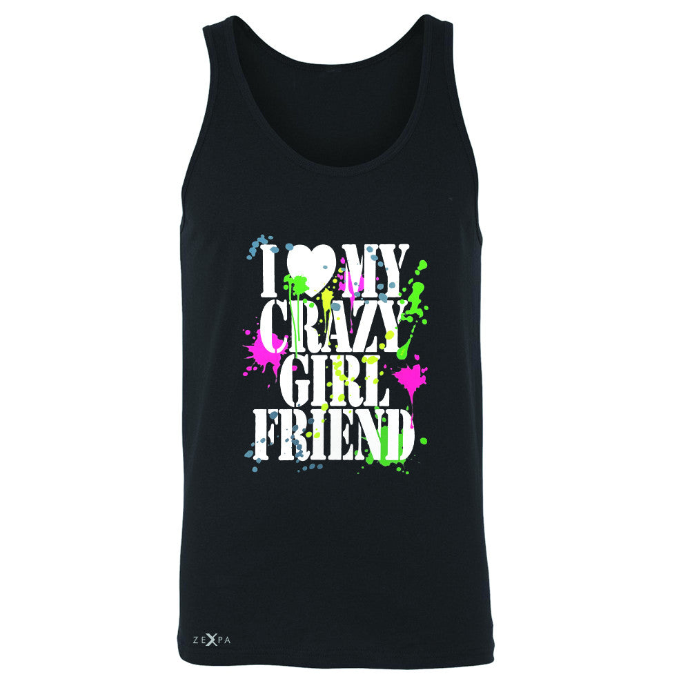 I Love My Crazy Girlfriend Valentines Day Men's Jersey Tank Couple Sleeveless - Zexpa Apparel - 1