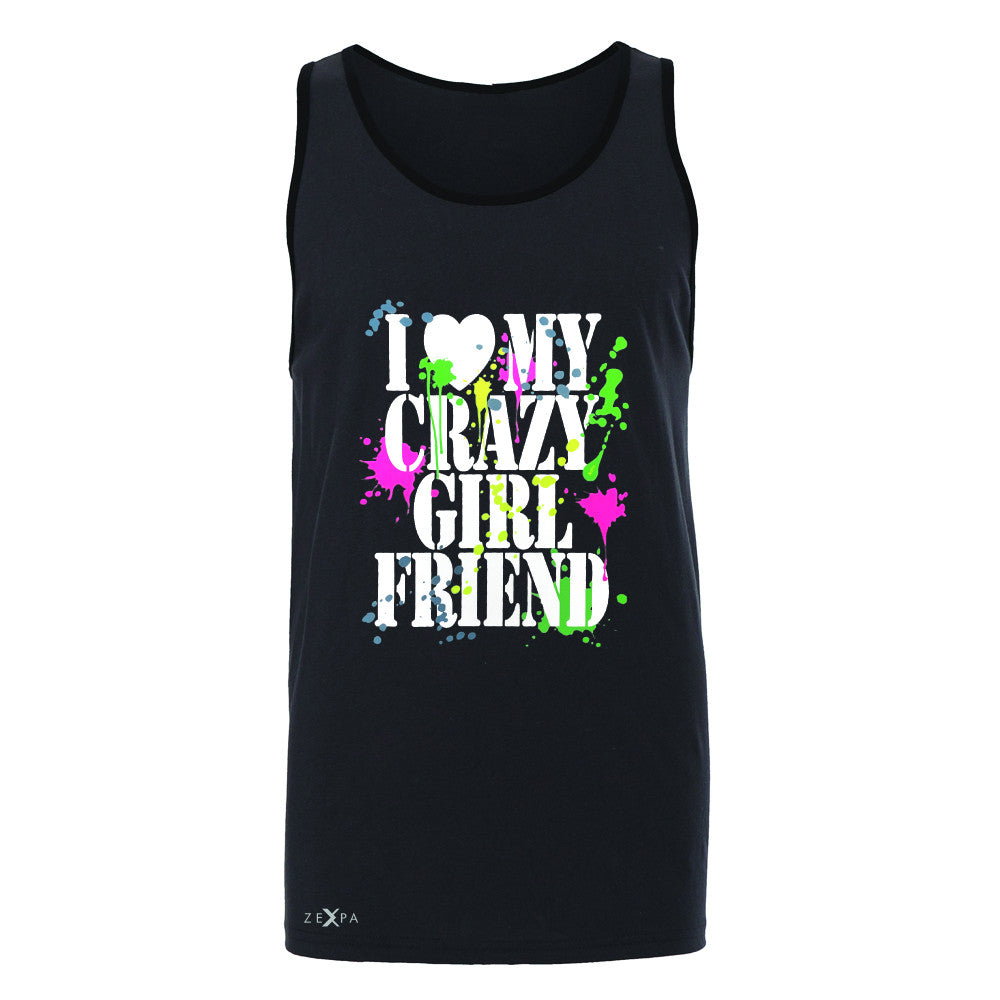 I Love My Crazy Girlfriend Valentines Day Men's Jersey Tank Couple Sleeveless - Zexpa Apparel - 3