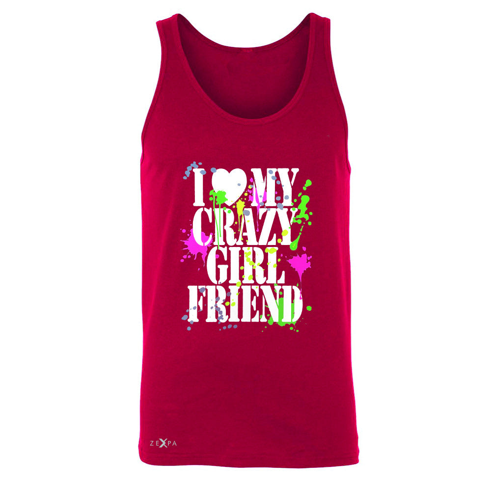 I Love My Crazy Girlfriend Valentines Day Men's Jersey Tank Couple Sleeveless - Zexpa Apparel - 4