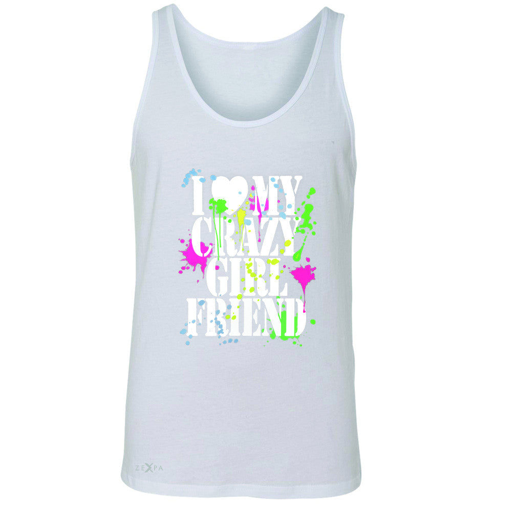 I Love My Crazy Girlfriend Valentines Day Men's Jersey Tank Couple Sleeveless - Zexpa Apparel - 5