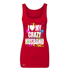 I Love My Crazy Husband Valentines Day Women's Tank Top Couple Sleeveless - Zexpa Apparel - 3