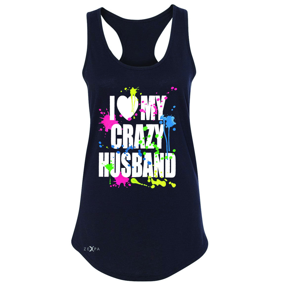 I Love My Crazy Husband Valentines Day Women's Racerback Couple Sleeveless - Zexpa Apparel - 1