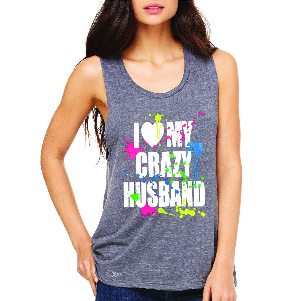 I Love My Crazy Husband Valentines Day Women's Muscle Tee Couple Sleeveless - Zexpa Apparel - 2