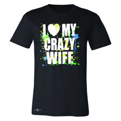 I Love My Crazy Wife Valentines Day 14th Men's T-shirt Couple Tee - Zexpa Apparel - 1