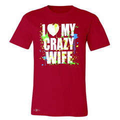I Love My Crazy Wife Valentines Day 14th Men's T-shirt Couple Tee - Zexpa Apparel - 5