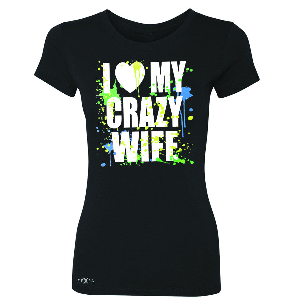 I Love My Crazy Wife Valentines Day 14th Women's T-shirt Couple Tee - Zexpa Apparel - 1