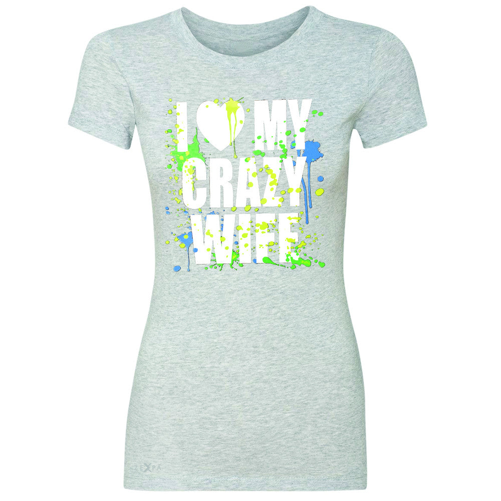 I Love My Crazy Wife Valentines Day 14th Women's T-shirt Couple Tee - Zexpa Apparel - 2