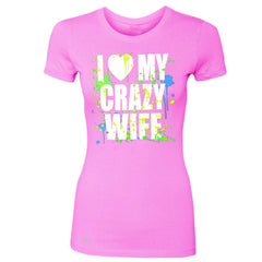 I Love My Crazy Wife Valentines Day 14th Women's T-shirt Couple Tee - Zexpa Apparel - 3