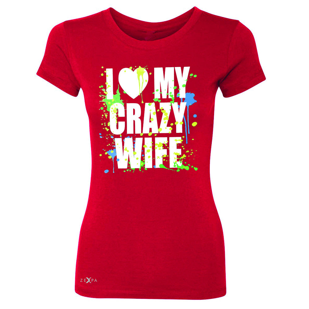 I Love My Crazy Wife Valentines Day 14th Women's T-shirt Couple Tee - Zexpa Apparel - 4