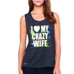 I Love My Crazy Wife Valentines Day 14th Women's Muscle Tee Couple Sleeveless - Zexpa Apparel - 1