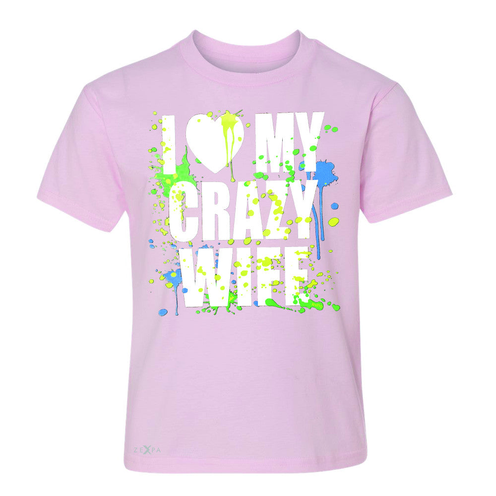 I Love My Crazy Wife Valentines Day 14th Youth T-shirt Couple Tee - Zexpa Apparel - 3