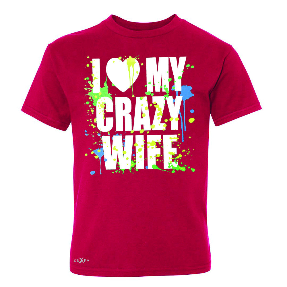 I Love My Crazy Wife Valentines Day 14th Youth T-shirt Couple Tee - Zexpa Apparel - 4