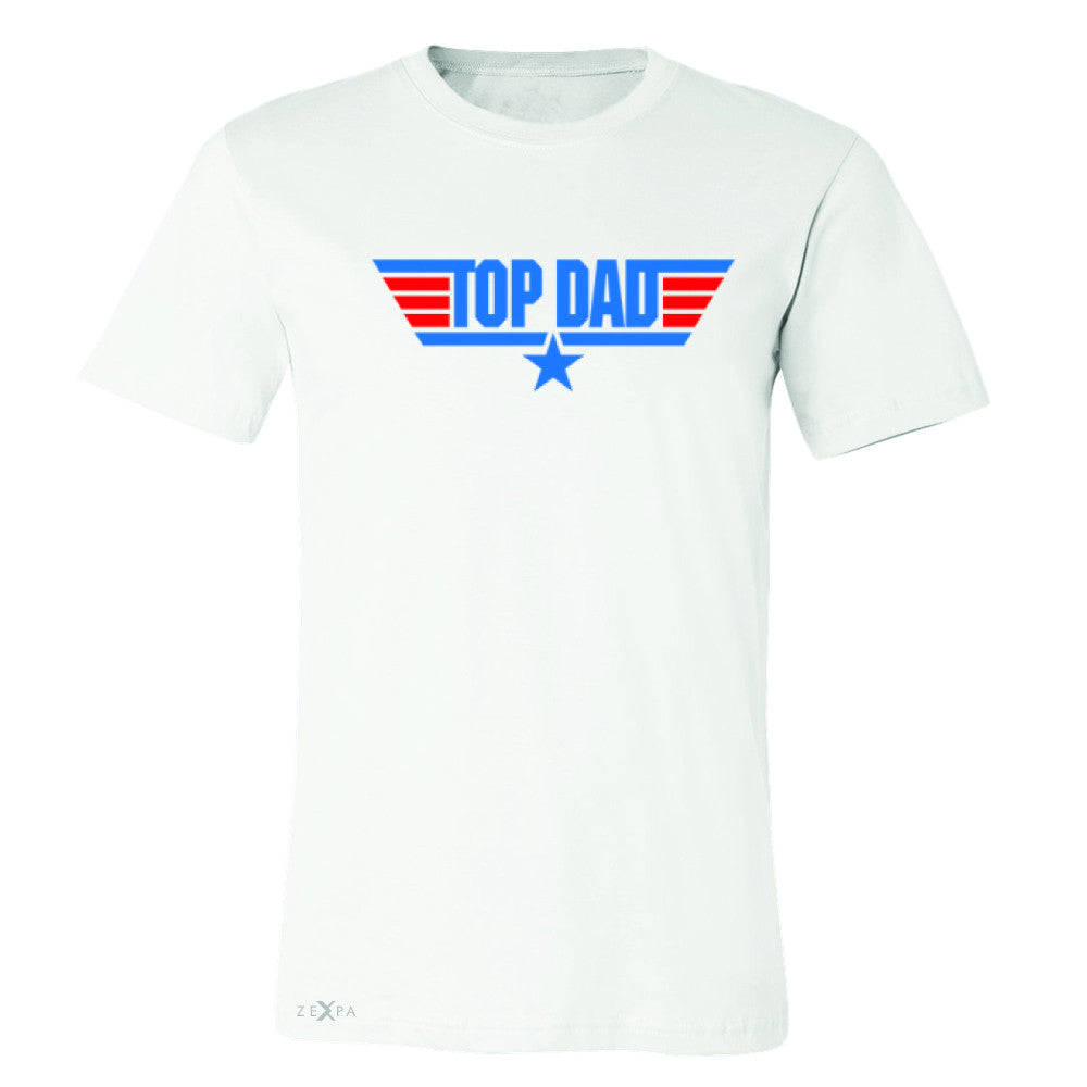 Top Dad - Only for Best Fathers Men's T-shirt Father's Day Tee - Zexpa Apparel - 6