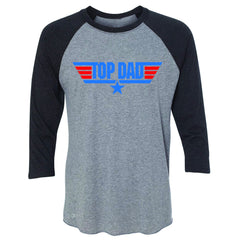 Top Dad - Only for Best Fathers 3/4 Sleevee Raglan Tee Father's Day Tee - Zexpa Apparel - 1