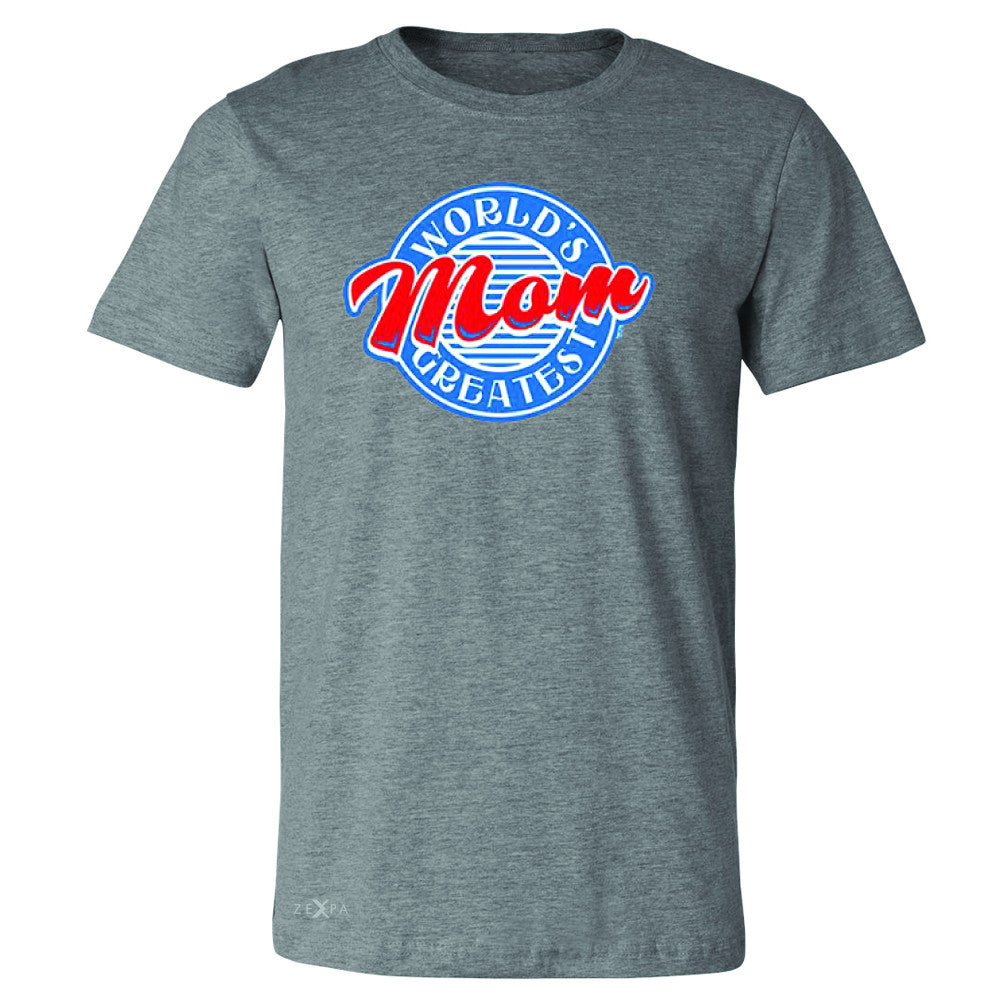 World's Greatest Mom - For Your Mom Men's T-shirt Mother's Day Tee - Zexpa Apparel - 3