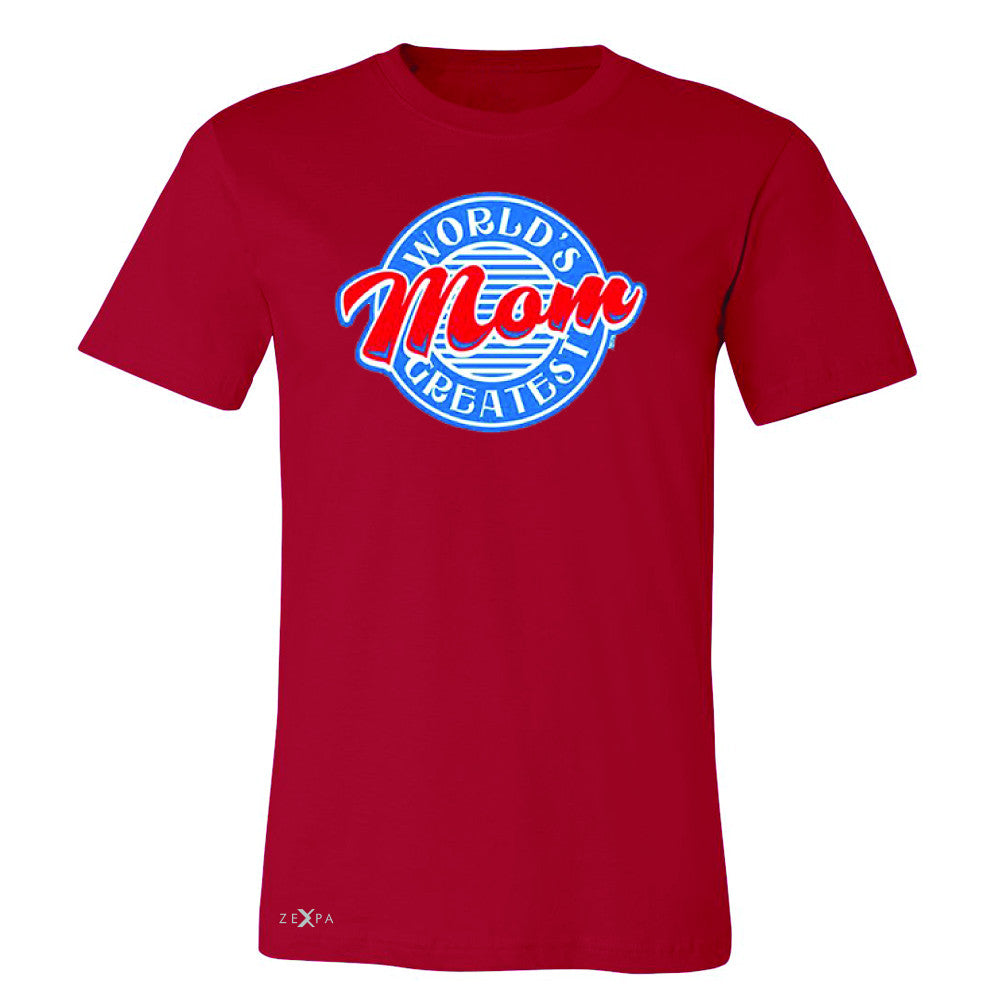 World's Greatest Mom - For Your Mom Men's T-shirt Mother's Day Tee - Zexpa Apparel - 5