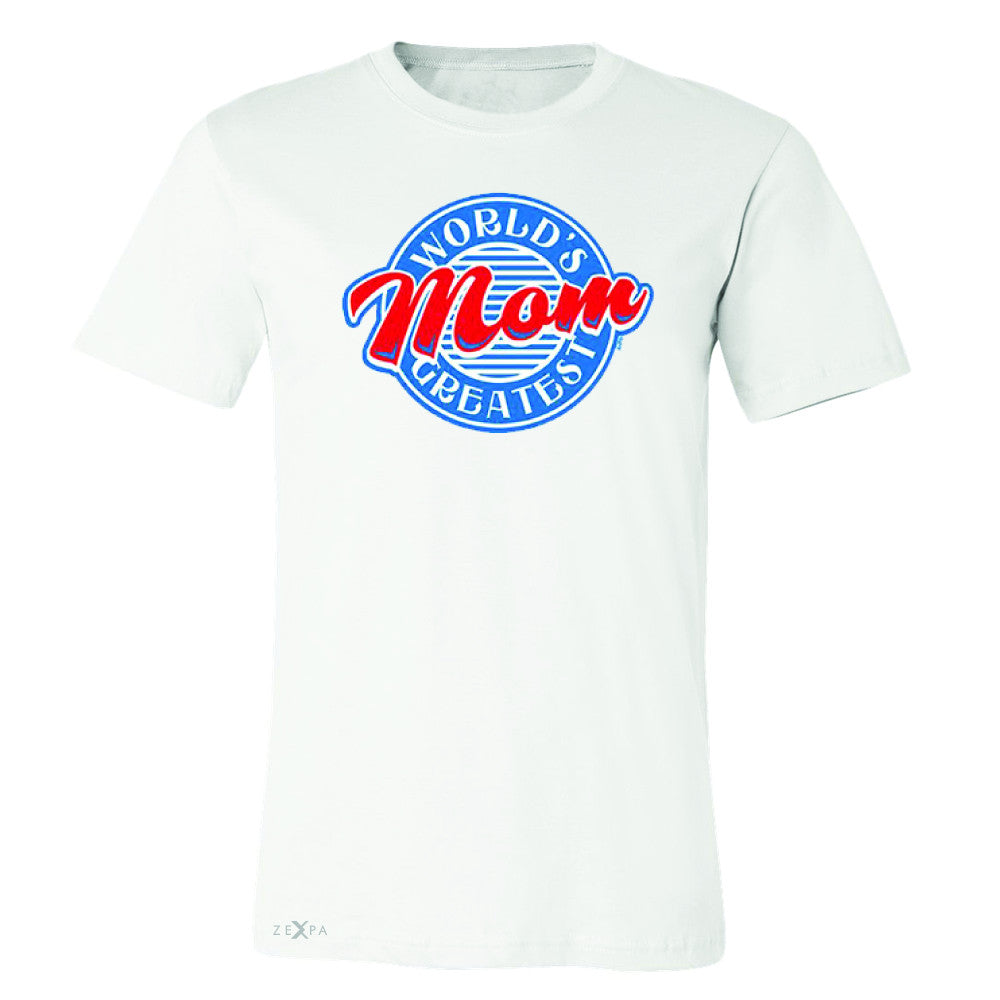 World's Greatest Mom - For Your Mom Men's T-shirt Mother's Day Tee - Zexpa Apparel - 6