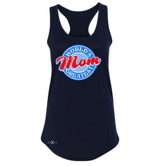 World's Greatest Mom - For Your Mom Women's Racerback Mother's Day Sleeveless - Zexpa Apparel - 1