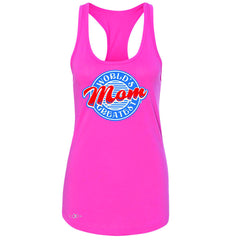 World's Greatest Mom - For Your Mom Women's Racerback Mother's Day Sleeveless - Zexpa Apparel - 2