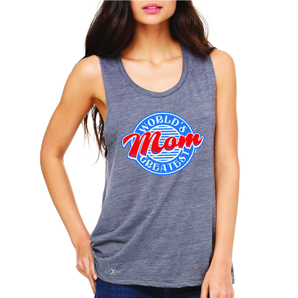 World's Greatest Mom - For Your Mom Women's Muscle Tee Mother's Day Sleeveless - Zexpa Apparel - 2