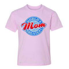 World's Greatest Mom - For Your Mom Youth T-shirt Mother's Day Tee - Zexpa Apparel - 3