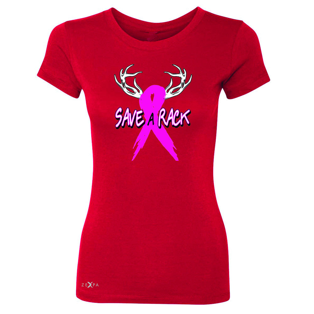 Save A Rack Breast Cancer October Women's T-shirt Awareness Tee - Zexpa Apparel - 4