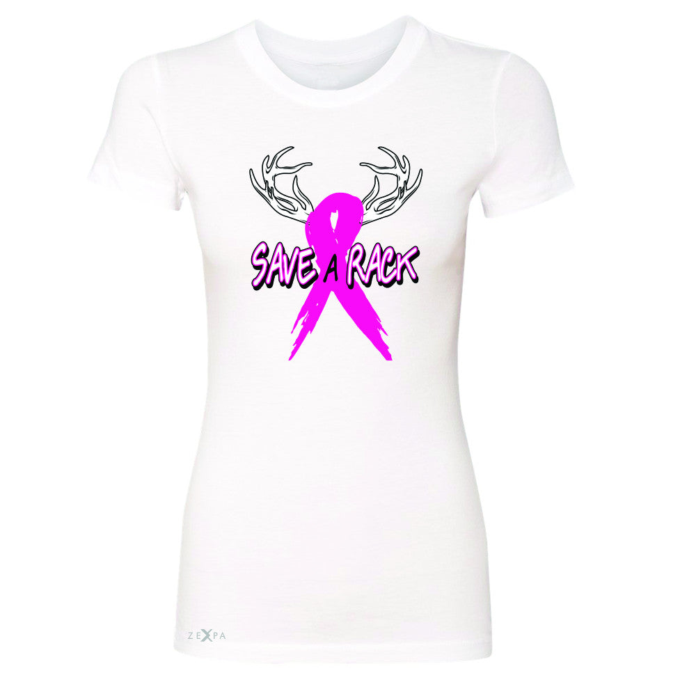 Save A Rack Breast Cancer October Women's T-shirt Awareness Tee - Zexpa Apparel - 5